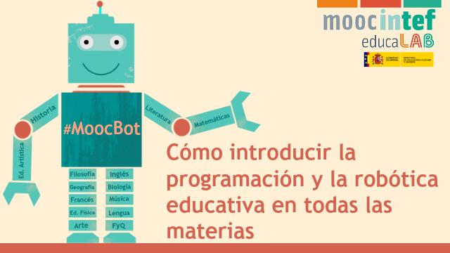 """MoocBot """"Cómo introducir la programación y la robótica en todas las materias"""""""